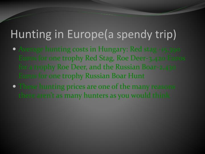 Hunting in Europe(