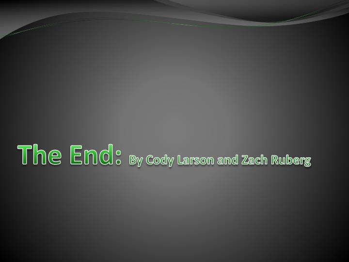 The End: