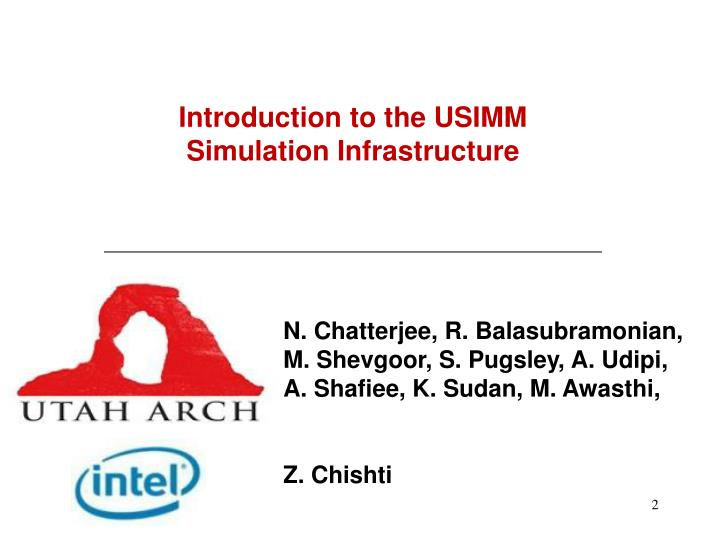 Introduction to the USIMM