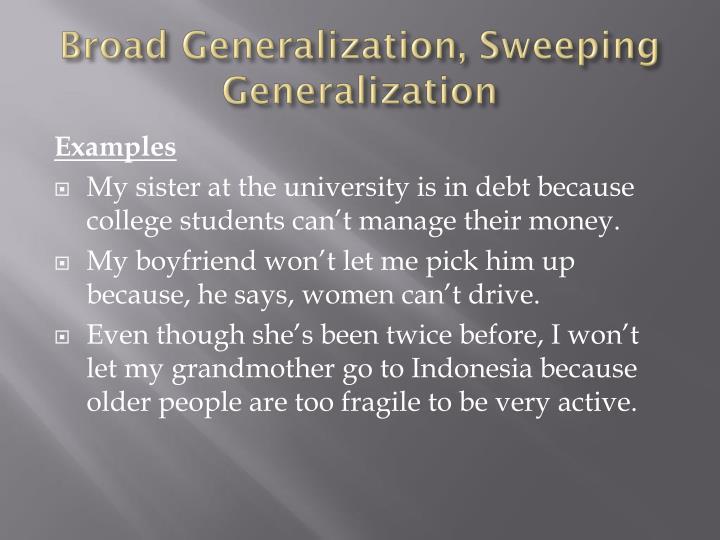 Broad Generalization, Sweeping Generalization