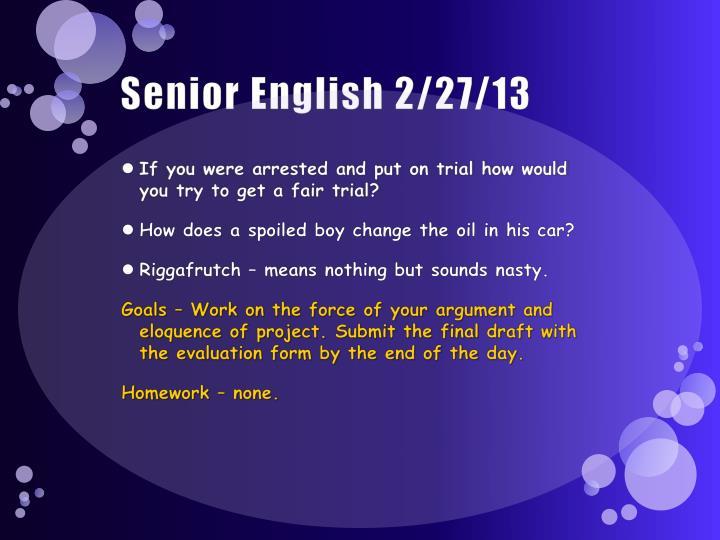 Senior English 2/27/13