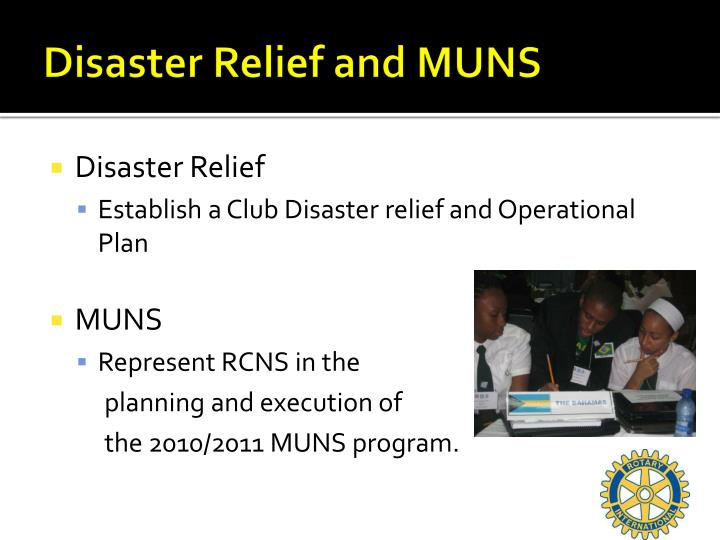 Disaster Relief and MUNS