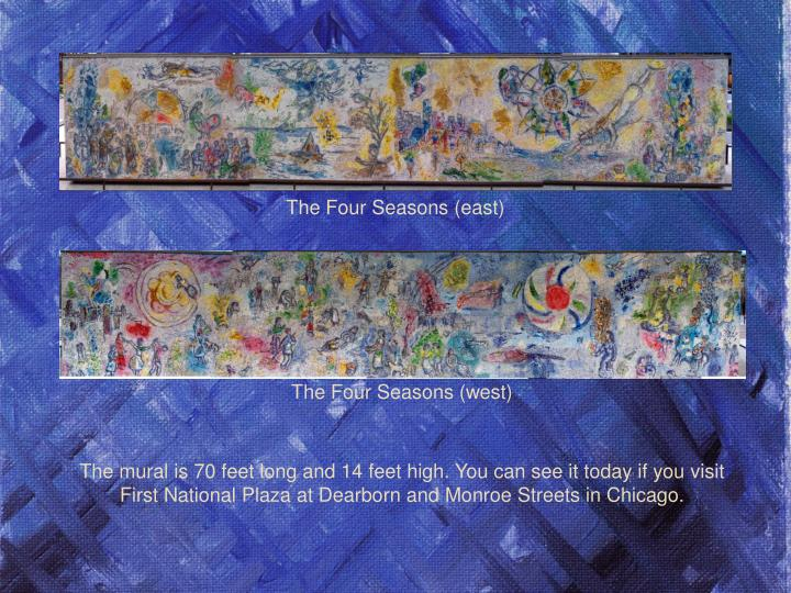 The Four Seasons (east)