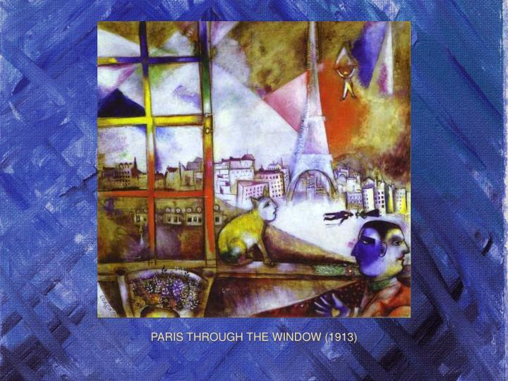 PARIS THROUGH THE WINDOW (1913)