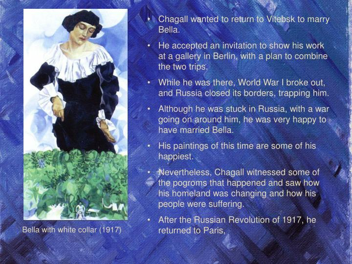 Chagall wanted to return to Vitebsk to marry