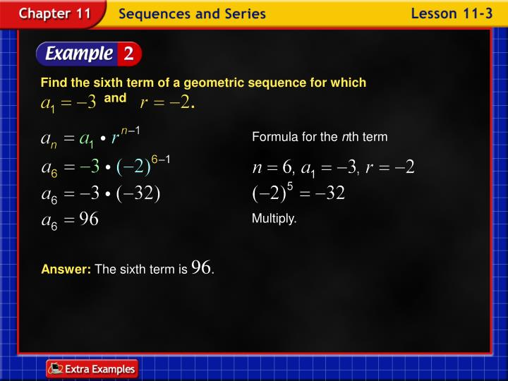 Find the sixth term of a geometric sequence for which