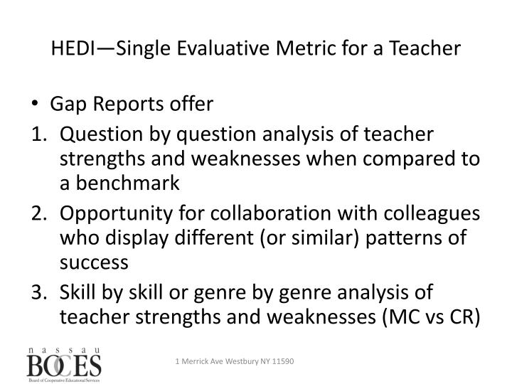 HEDI—Single Evaluative Metric for a Teacher