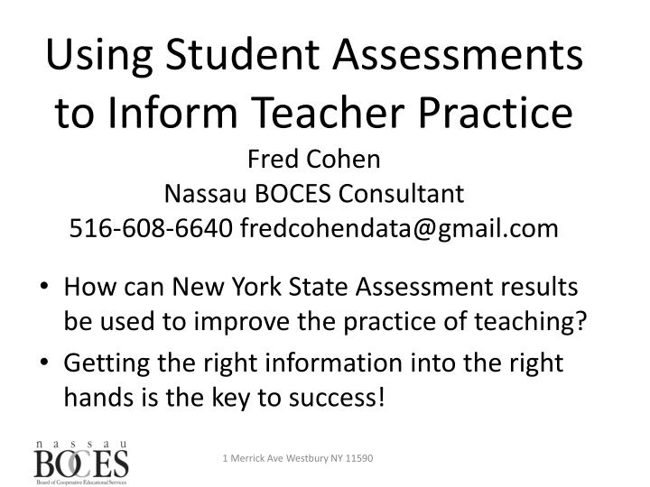 Using Student Assessments to Inform Teacher Practice