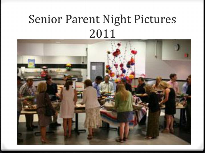 Senior Parent Night Pictures 2011