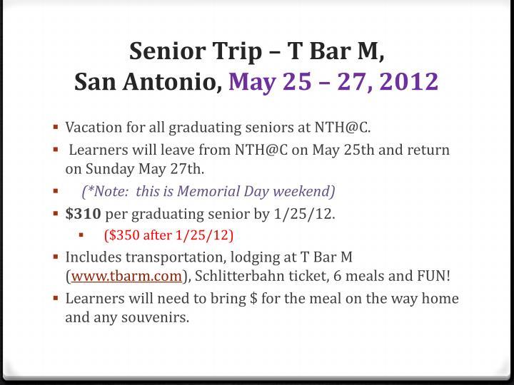 Senior Trip – T Bar M,