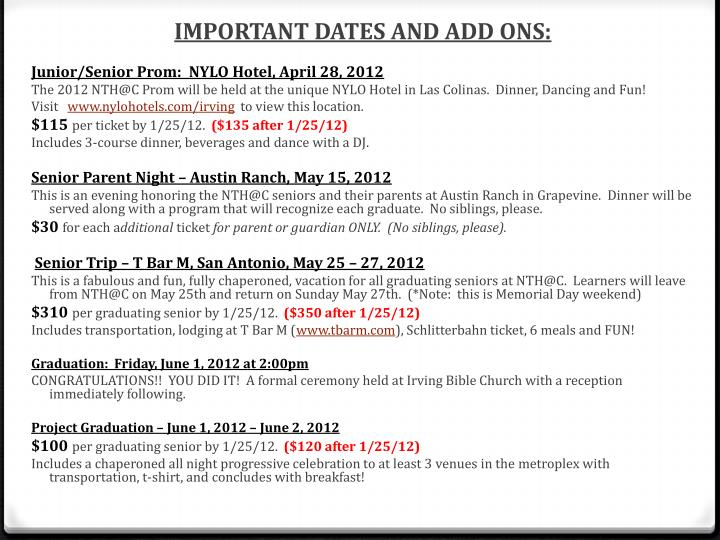 IMPORTANT DATES AND ADD ONS: