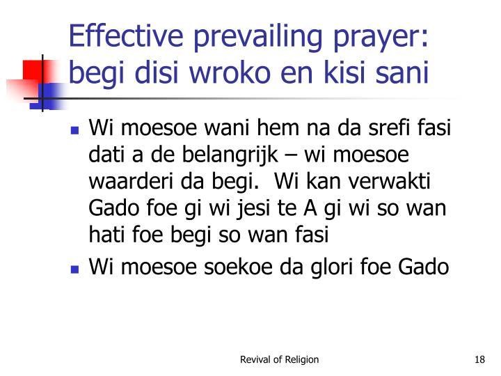 Effective prevailing prayer: