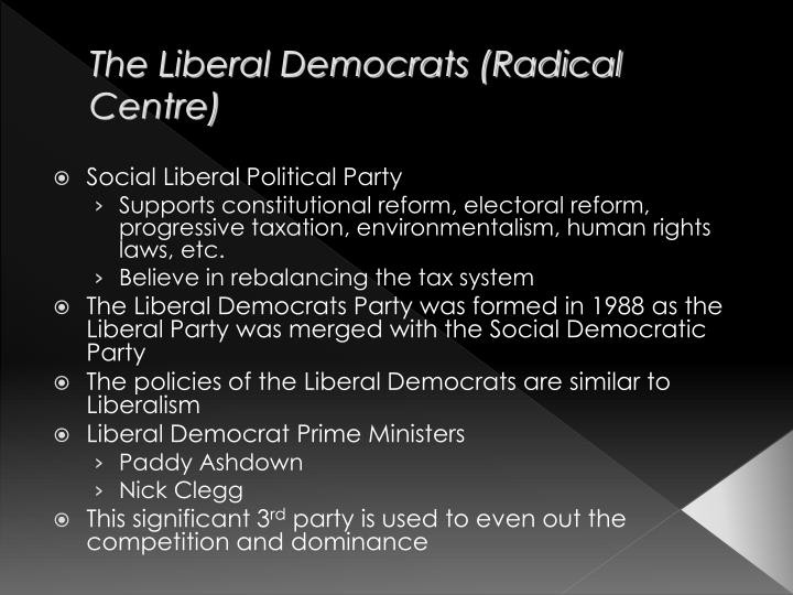 The Liberal Democrats (Radical Centre)