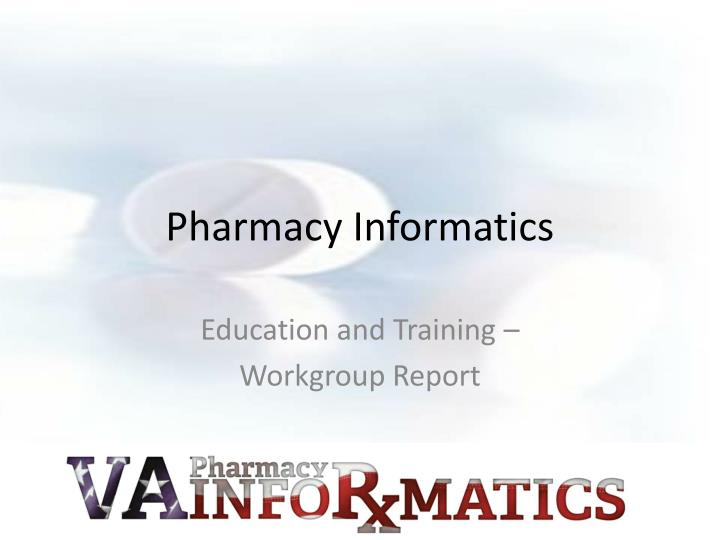 Pharmacy informatics