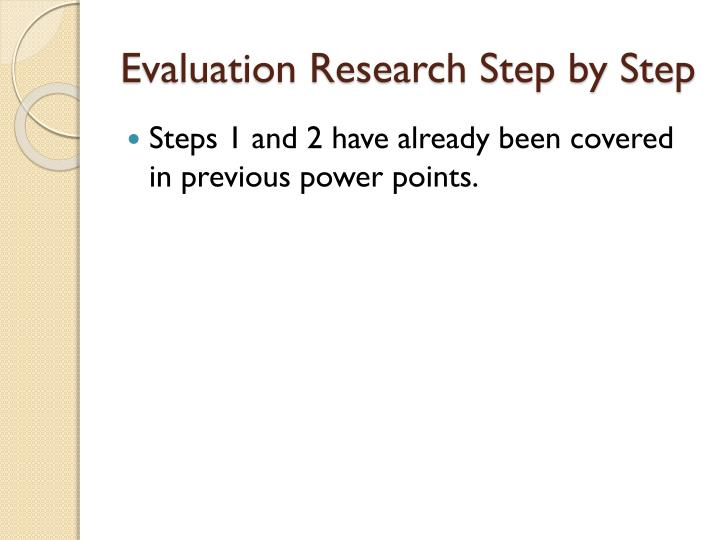 Evaluation research step by step1