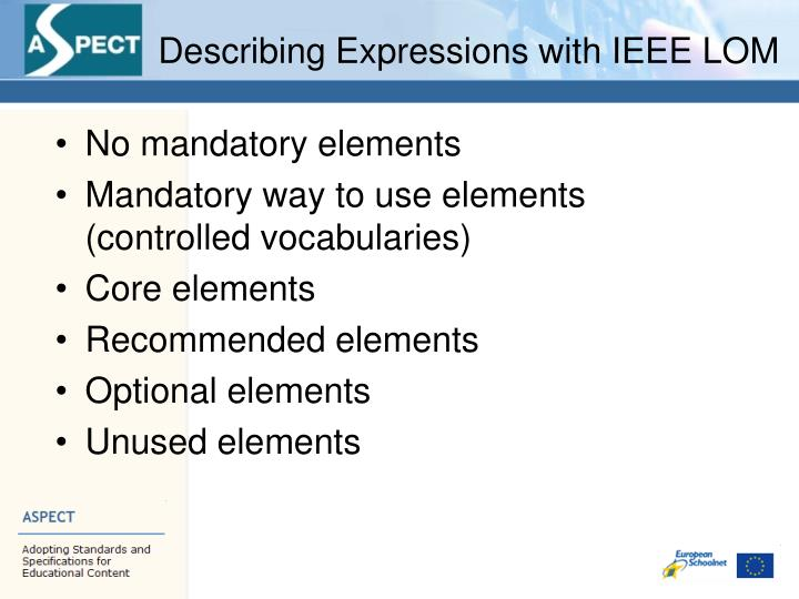 Describing Expressions with IEEE LOM