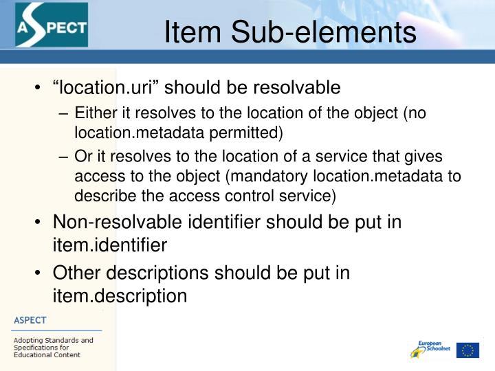 Item Sub-elements