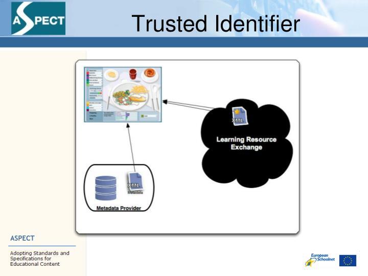 Trusted Identifier