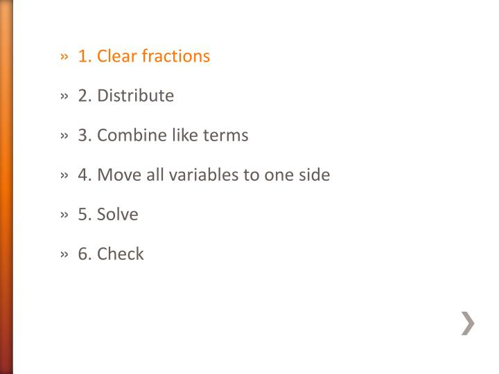 1. Clear fractions