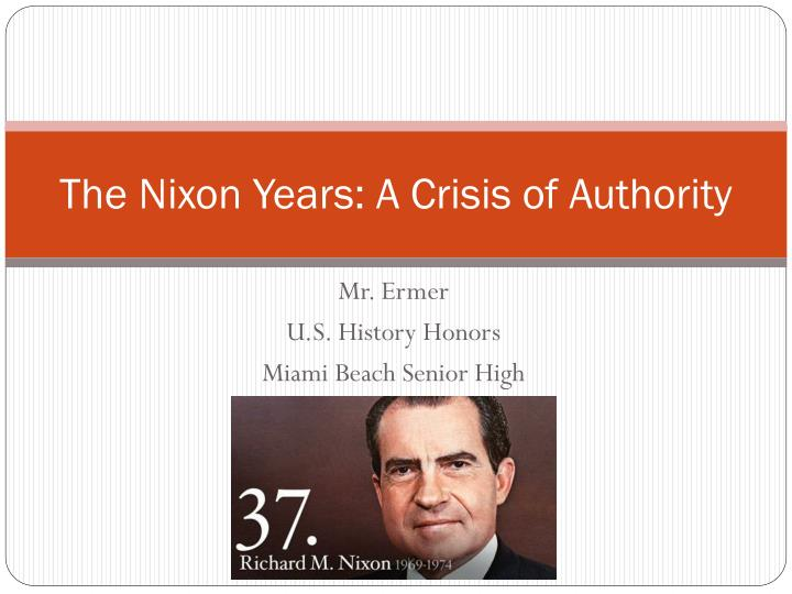 The nixon years a crisis of authority