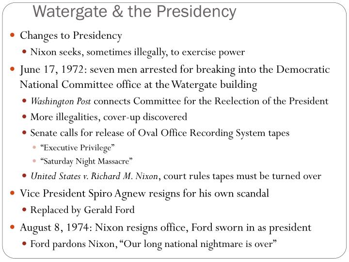 Watergate & the Presidency