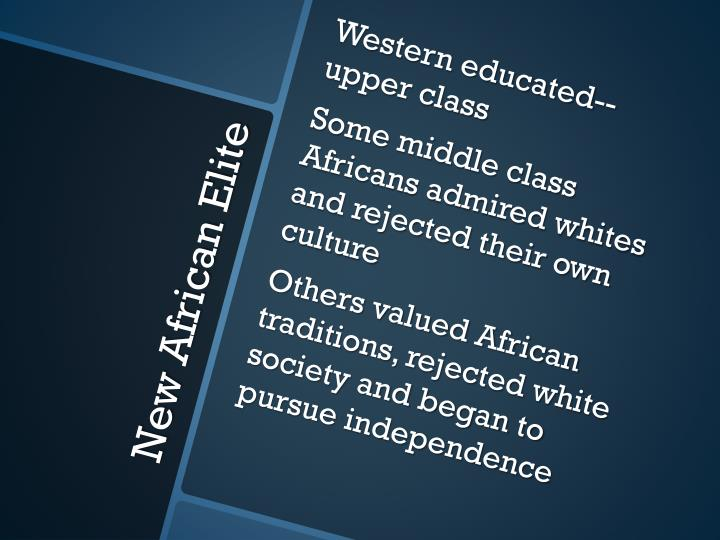 Western educated--upper class