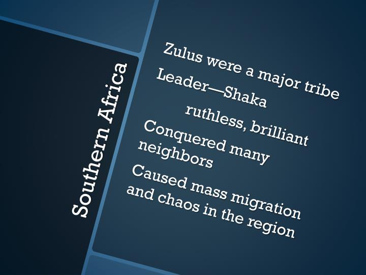 Zulus were a major tribe