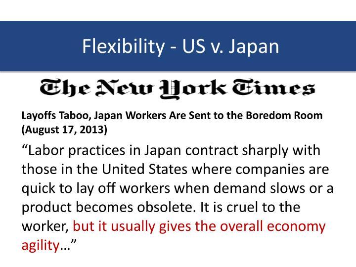 Flexibility - US v. Japan