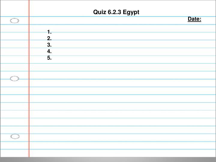 Quiz 6.2.3 Egypt
