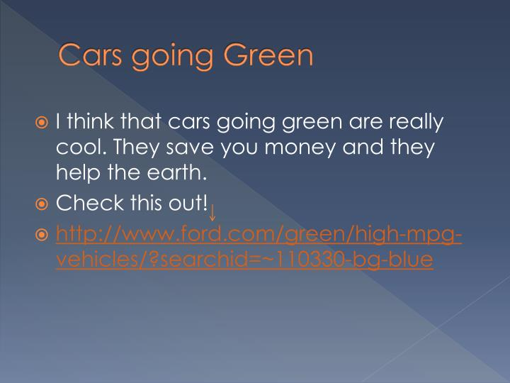 Cars going Green