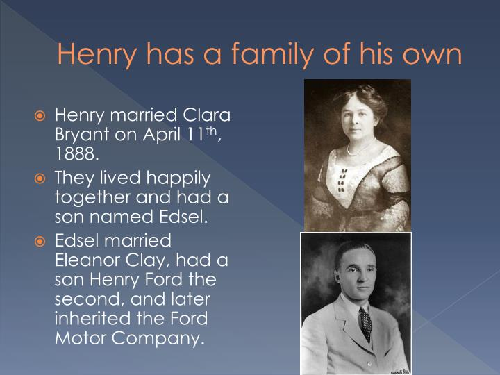 Henry has a family of his own
