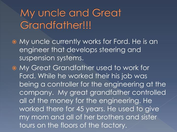 My uncle and Great Grandfather!!!