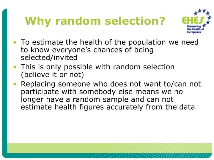 Why random selection