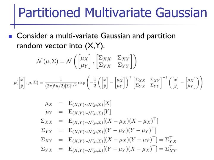Partitioned Multivariate Gaussian