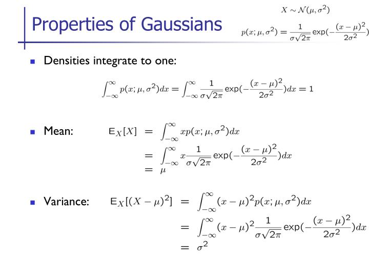 Properties of Gaussians