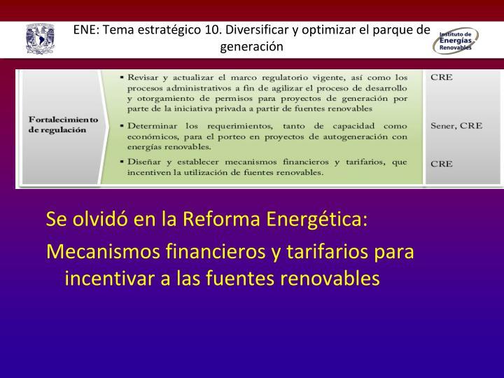 ENE: Tema estratégico 10. Diversificar y optimizar el parque de generación