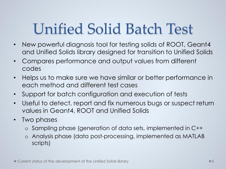 Unified Solid Batch Test
