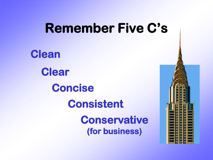 Remember Five C's