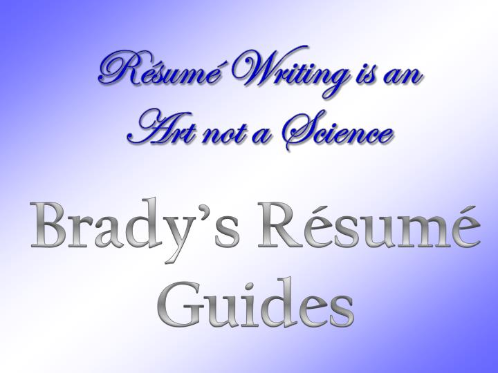 Résumé Writing is an Art not a Science