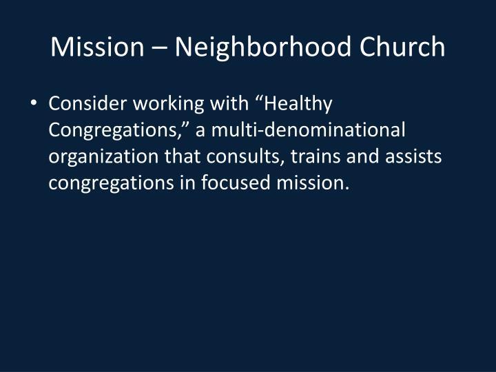 Mission – Neighborhood Church