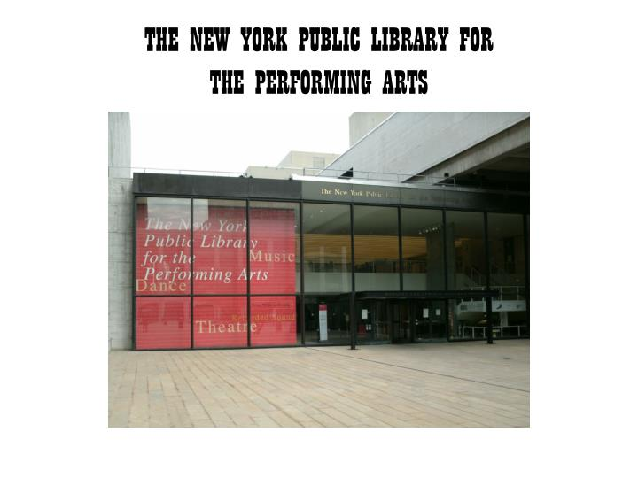 THE NEW YORK PUBLIC LIBRARY FOR
