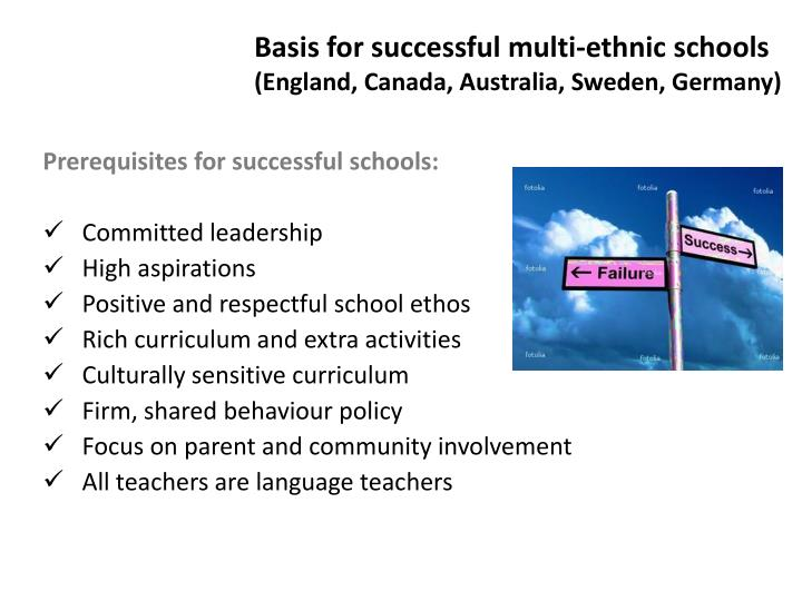 Basis for successful multi-ethnic schools