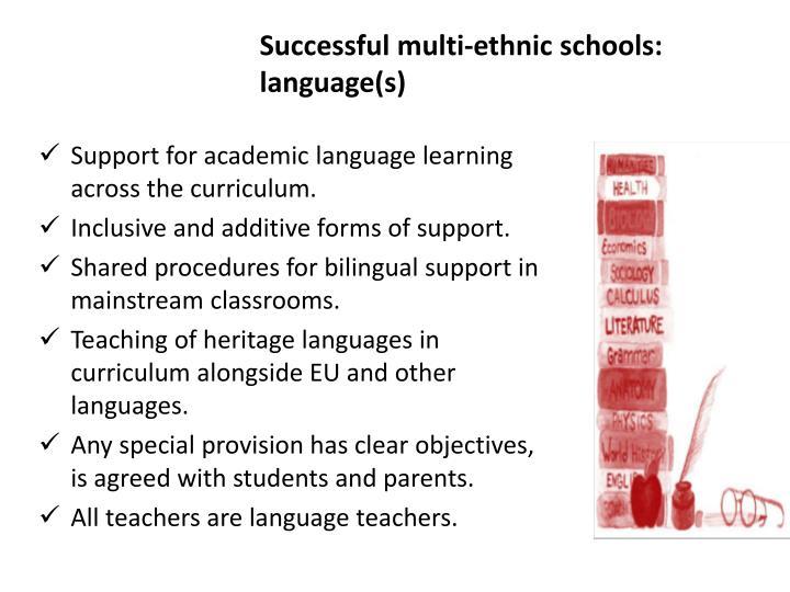 Successful multi-ethnic schools: language(s)