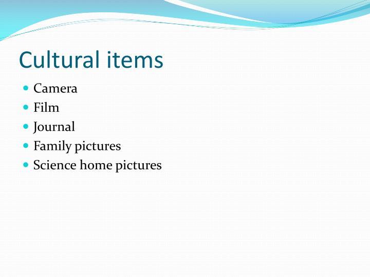 Cultural items