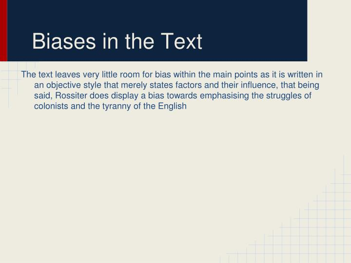 Biases in the Text
