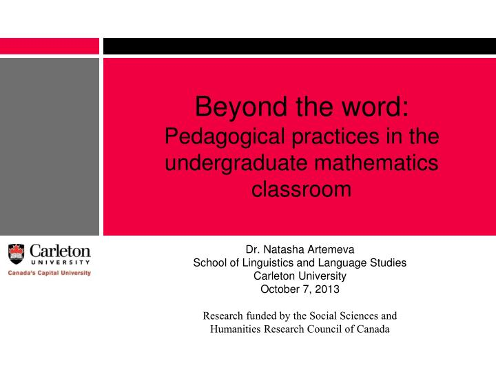 Beyond the word pedagogical practices in the undergraduate mathematics classroom