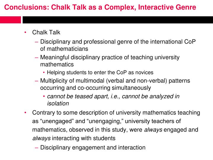 Conclusions: Chalk Talk as a Complex, Interactive Genre