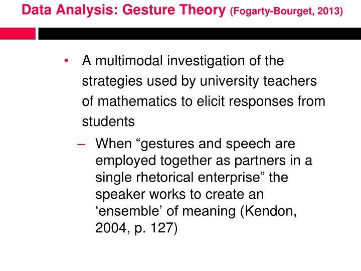 Data Analysis: Gesture Theory