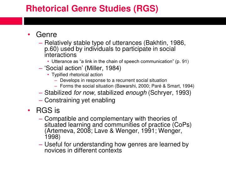 Rhetorical Genre Studies (RGS)