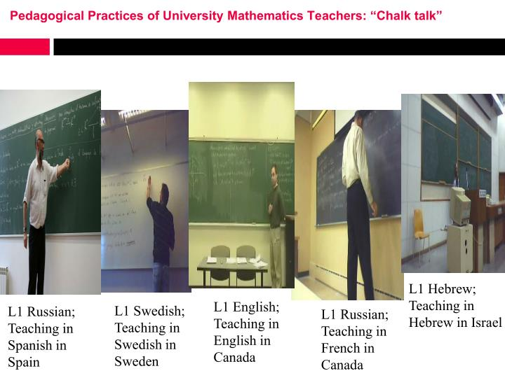 "Pedagogical Practices of University Mathematics Teachers: ""Chalk talk"""